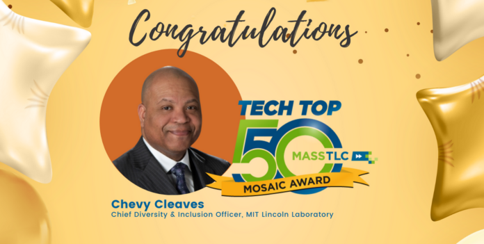Image with headshot of Chevy Cleaves in a circle with Tech Top 50 logo next to it. Congratulations on top. Chief Diversity & Inclusion Officer, MIT Lincoln Lab under his picture.