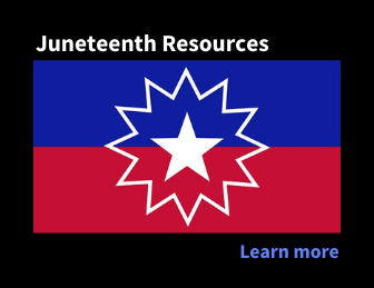 Juneteenth flag with Juneteenth Resources